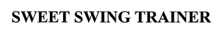 mark for SWEET SWING TRAINER, trademark #76562040