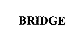 mark for BRIDGE, trademark #76563243