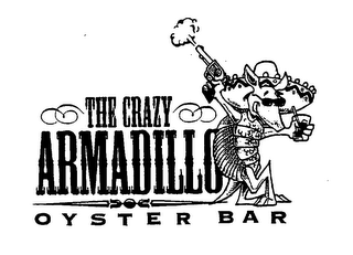 mark for THE CRAZY ARMADILLO OYSTER BAR, trademark #76565398