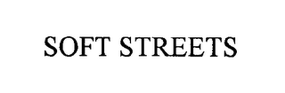 mark for SOFT STREETS, trademark #76572344