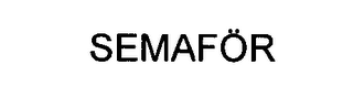 mark for SEMAFÖR, trademark #76576136