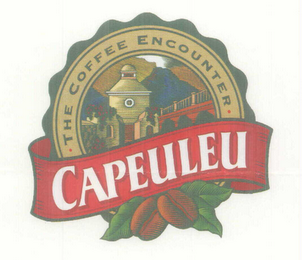 mark for CAPEULEU THE COFFEE ENCOUNTERS, trademark #76577792