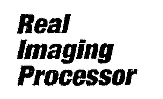 mark for REAL IMAGING PROCESSOR, trademark #76579908
