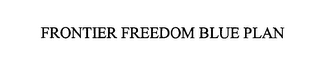 mark for FRONTIER FREEDOM BLUE PLAN, trademark #76584336