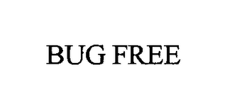 mark for BUG FREE, trademark #76587039