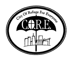 mark for C.O.R.E. CITY OF REFUGE FOR EVERYONE, trademark #76590900