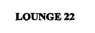mark for LOUNGE 22, trademark #76592624