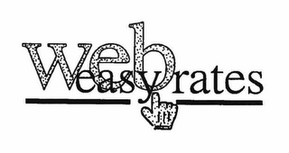 mark for WEB EASY RATES, trademark #76593327