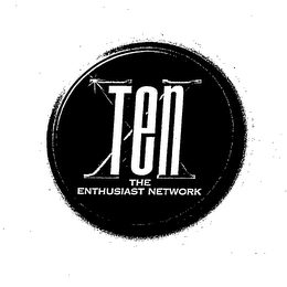 mark for X TEN THE ENTHUSIAST NETWORK, trademark #76601733