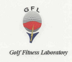 mark for GFL GOLF FITNESS LABORATORY, trademark #76602199