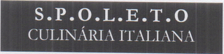 mark for S.P.O.L.E.T.O CULINARIA ITALIANA, trademark #76602998