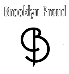 mark for BROOKLYN PROUD BP, trademark #76607023
