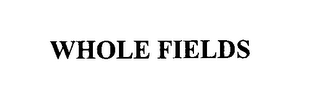 mark for WHOLE FIELDS, trademark #76614414