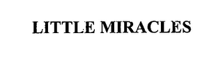 mark for LITTLE MIRACLES, trademark #76614997