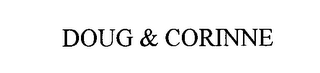 mark for DOUG & CORINNE, trademark #76616940
