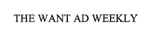 mark for THE WANT AD WEEKLY, trademark #76618568