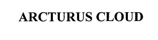mark for ARCTURUS CLOUD, trademark #76622158