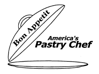 mark for BON APPETIT AMERICA'S PASTRY CHEF, trademark #76622444