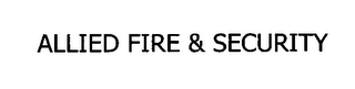 mark for ALLIED FIRE & SECURITY, trademark #76623231