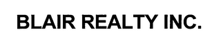 mark for BLAIR REALTY INC., trademark #76624630