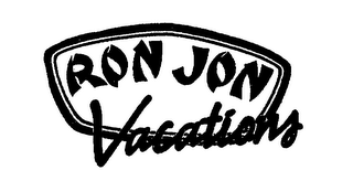 mark for RON JON VACATIONS, trademark #76625470