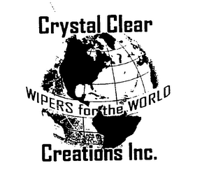 mark for CRYSTAL CLEAR CREATIONS, INC. WIPERS FOR THE WORLD, trademark #76627450