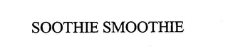 mark for SOOTHIE SMOOTHIE, trademark #76629087