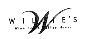 mark for W WILLIE'S WINE BAR & COFFEE HOUSE, trademark #76630575