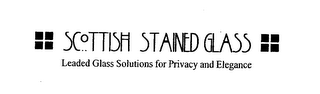 mark for SCOTTISH STAINED GLASS LEADED GLASS SOLUTIONS FOR PRIVACY AND ELEGANCE, trademark #76632097
