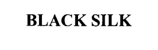 mark for BLACK SILK, trademark #76632826