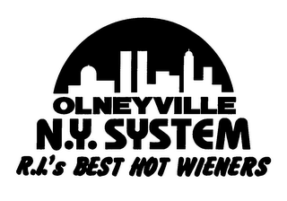 mark for OLNEYVILLE N.Y. SYSTEM R.I.'S BEST HOT WIENERS, trademark #76634082
