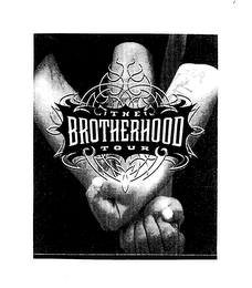 mark for THE BROTHERHOOD TOUR, trademark #76636133