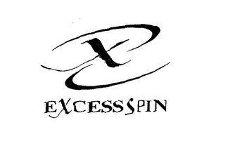 mark for X EXCESS SPIN, trademark #76636474