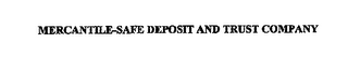 mark for MERCANTILE-SAFE DEPOSIT AND TRUST COMPANY, trademark #76637970