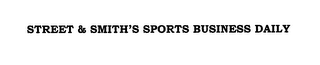 mark for STREET & SMITH'S SPORTS BUSINESS DAILY, trademark #76638100