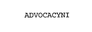 mark for ADVOCACYNI, trademark #76639960