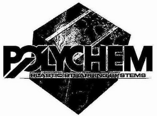 mark for POLYCHEM PLASTIC STRAPPING SYSTEMS, trademark #76641343