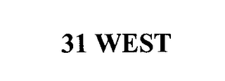 mark for 31 WEST, trademark #76642506
