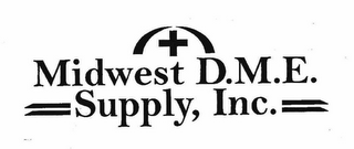 mark for MIDWEST D.M.E. SUPPLY, INC., trademark #76643527