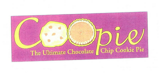 mark for COOPIE, THE ULTIMATE CHOCOLATE CHIP COOKIE PIE, trademark #76643600