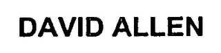 mark for DAVID ALLEN, trademark #76646250