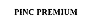 mark for PINC PREMIUM, trademark #76648416