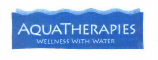mark for AQUATHERAPIES WELLNESS WITH WATER, trademark #76648690