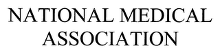 mark for NATIONAL MEDICAL ASSOCIATION, trademark #76649146