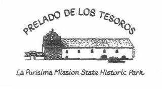 mark for PRELADO DE LOS TESOROS LA PURISIMA MISSION STATE HISTORIC PARK, trademark #76650395