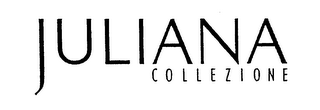 mark for JULIANA COLLEZIONE, trademark #76650975