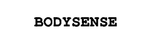 mark for BODYSENSE, trademark #76651310
