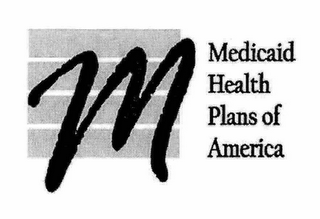mark for M MEDICAID HEALTH PLANS OF AMERICA, trademark #76651872