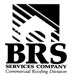 mark for BRS SERVICES COMPANY COMMERCIAL ROOFING DIVISION, trademark #76652248