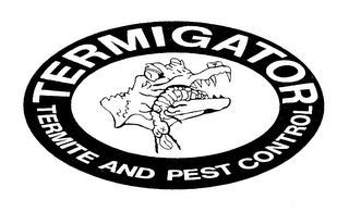 mark for TERMIGATOR TERMITE AND PEST CONTROL, trademark #76653831